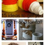 15 Ideas to Get You In The Mood For Fall