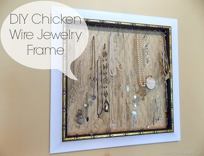 Trashtastic Tuesday- DIY Chicken Wire Jewelry Frame • Sweet Parrish ...