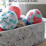 DIY- Fabric Covered Balls for Spring