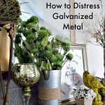 Trashtastic Tuesday- How to Distress Galvanized Metal
