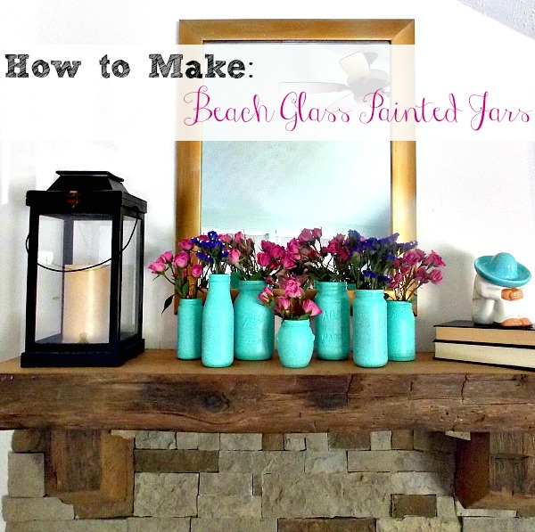 How I took some old jars and transformed them into DIY beach glass painted jars.