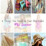 8 Things You Need in Your Wardrobe for Summer