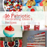 16 Patriotic Decorating Ideas and Recipes