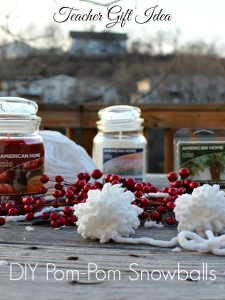 Teacher Gift Idea- DIY Pom-pom Snowballs and Candles