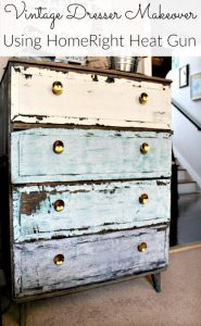 Vintage Dresser Makeover Using HomeRight Heat Gun–And A Giveaway!