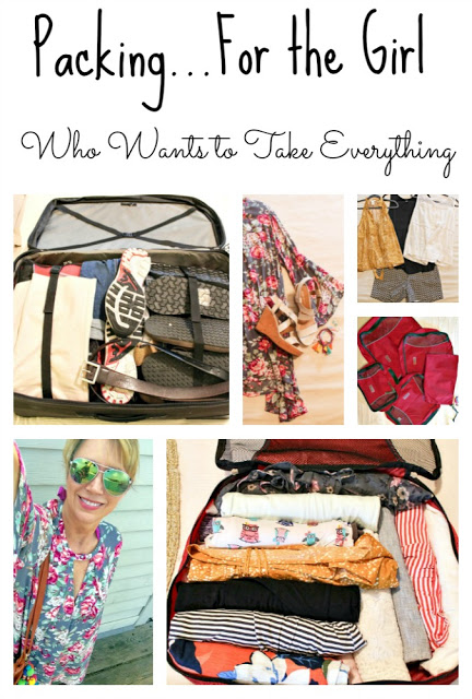 Packing for the girl who wants to take everything