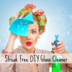Streak Free DIY Glass Cleaner   Clean and Tidy Friday
