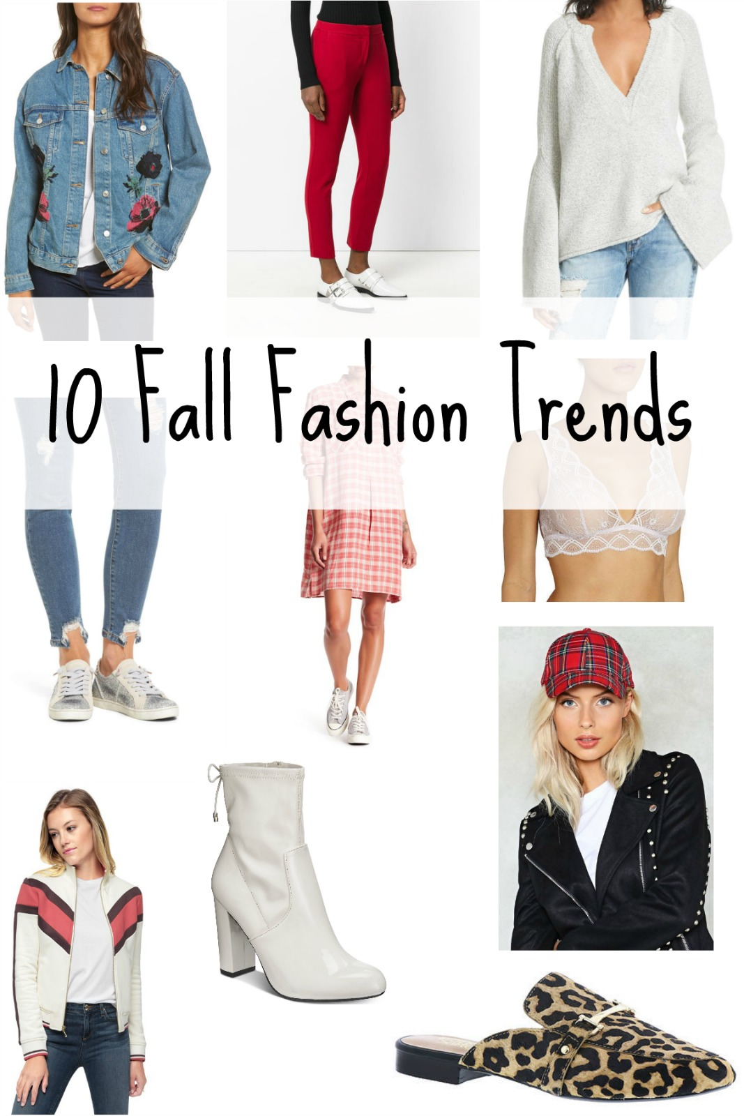 Today I am sharing 10 Fall fashion trends that I am loving.