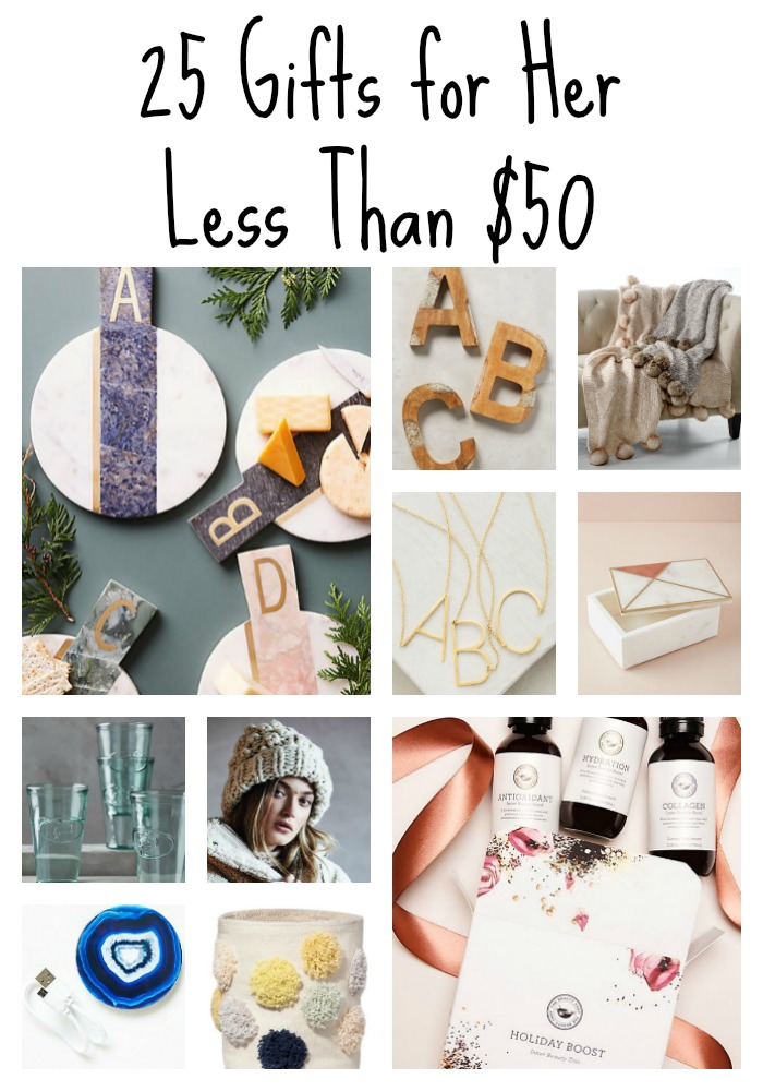 25 Gifts For Her Less Than $50
