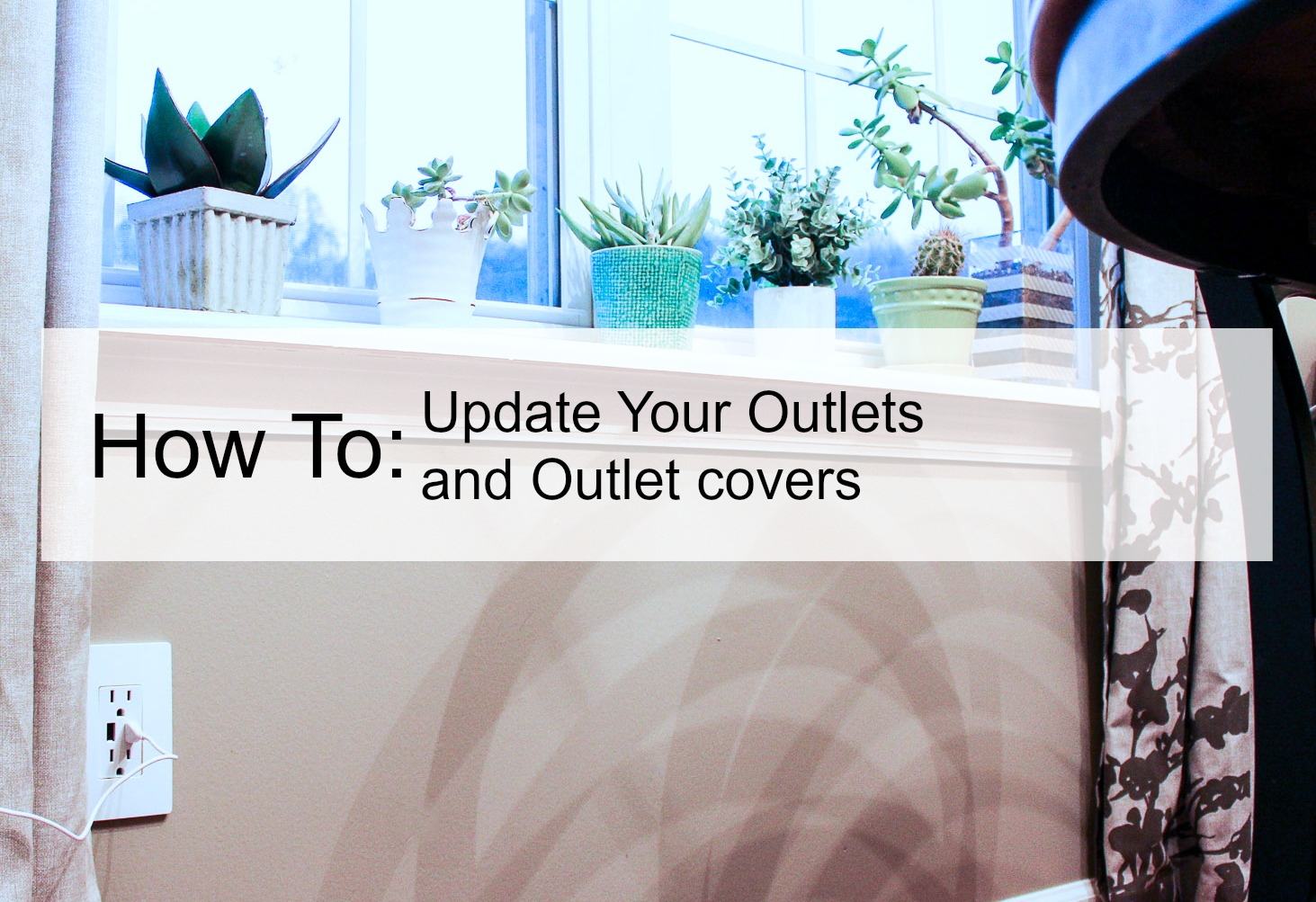 how to update your outlets and outlet covers