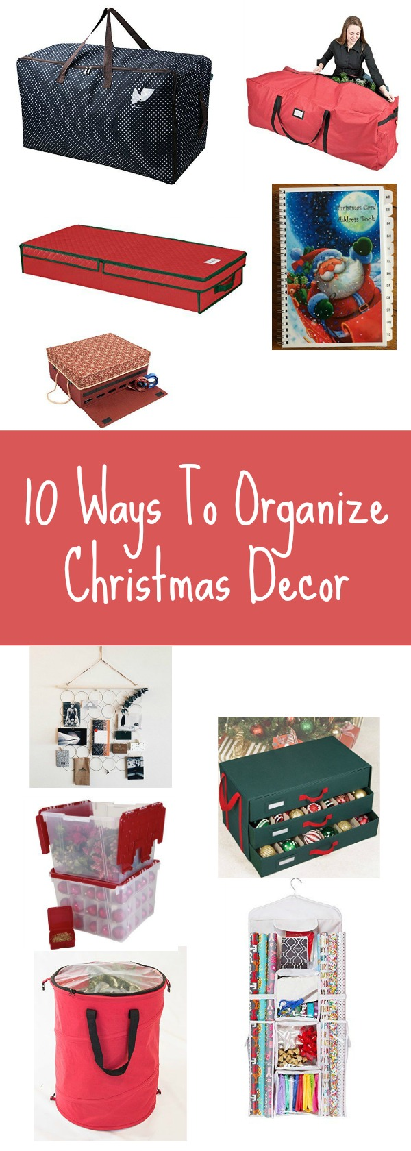 10 ways to organize christmas decor pinterest graphic