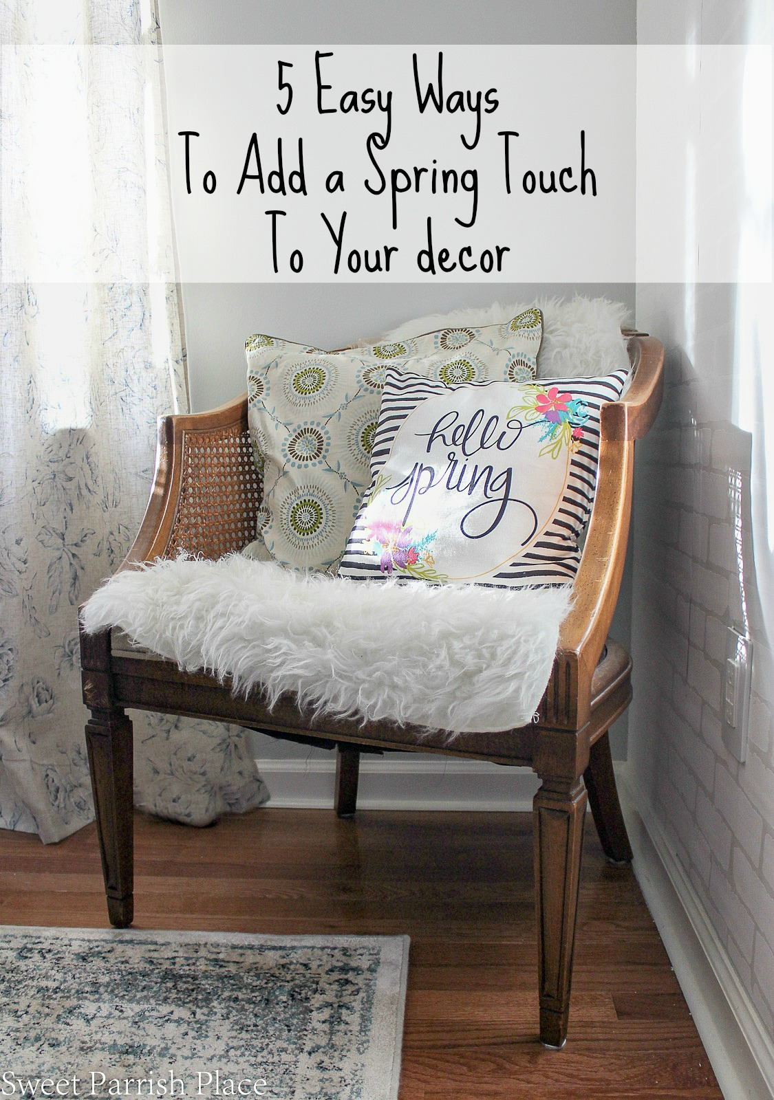 5 easy ways to add a spring touch to your decor