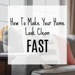 How To Make Your Home Look Clean Fast | Clean And Tidy Friday