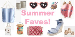 Summer Faves | I'm Loving It