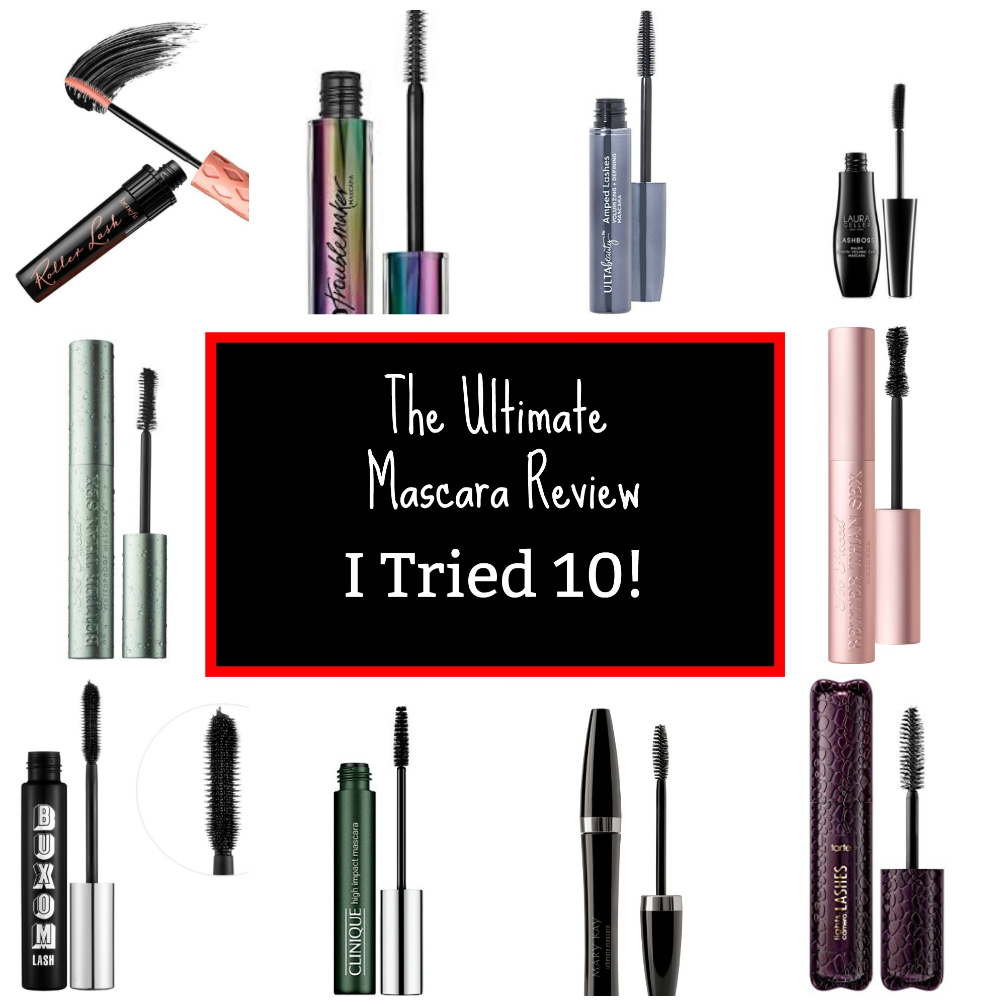 the ultimate mascara review- I tried 10 different brands!